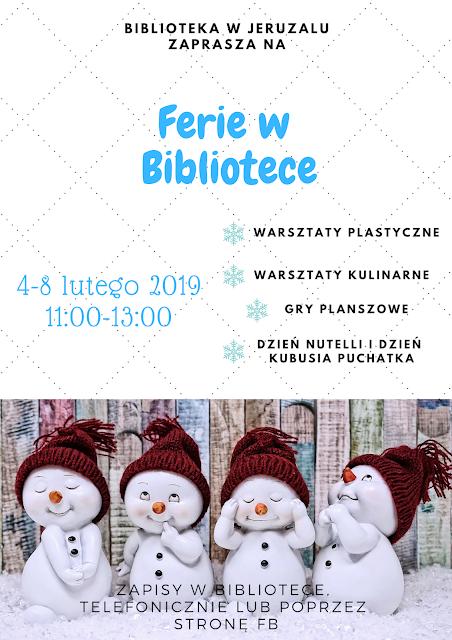 Plakat informujący o zajęciach feryjnych w bibliotece w dniach 4-8 lutego 2019