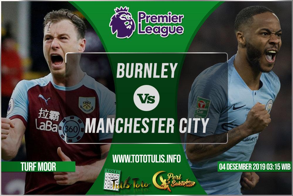 Prediksi Burnley vs Manchester City 04 Desember 2019