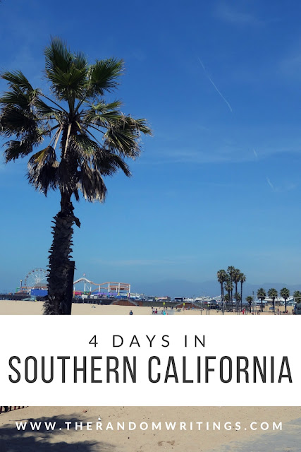 4 Day Itinerary for Southern California
