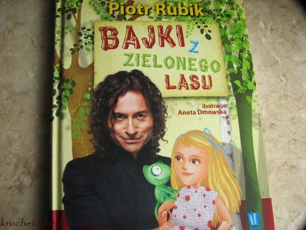 """Bajki z zielonego lasu"" Piotr Rubik"