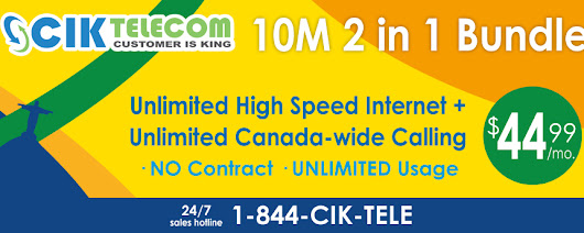 Special Offer in Quebec - Buy 10M FTTN Bundle Plan at $44.99/m