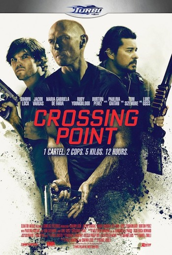 Crossing Point 2016 English Movie Download