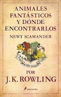 Animales fantásticos y dónde encontrarlos de J.K. Rowling