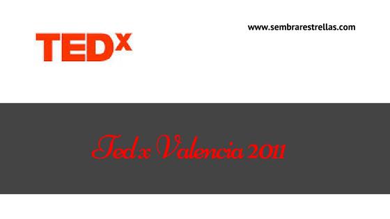 Conferencias para cambiar el mundo, TEDx valencia 2011, rompiendo paradigmas