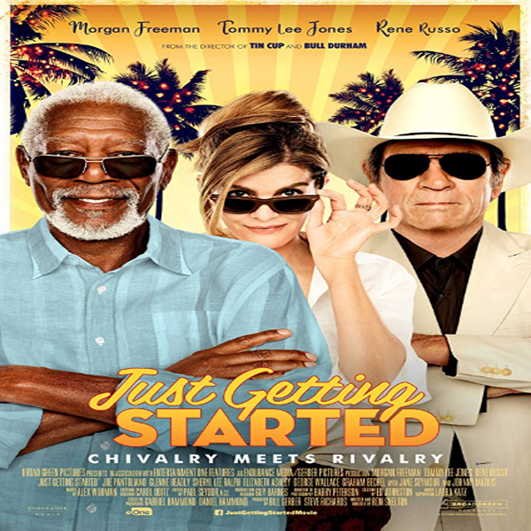 Just Getting Started, Just Getting Started Synopsis, Just Getting Started Trailer, Poster Just Getting Started