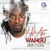Audio: Mb Dog – Uwe wangu