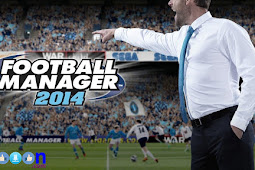 Free Download Game FM 2014 (Football Manager 2014) for PC Laptop