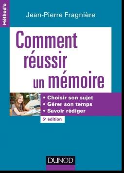 Livre : Comment réussir un mémoire, Jean-Pierre Fragnière