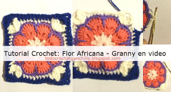 Como tejer una flor africana granny paso a paso en video tutorial
