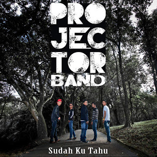 Projector Band - Sudah Ku Tahu MP3