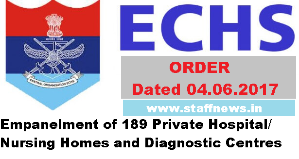ECHS Order 2017: Empanelment of 189 Private Hospital/Nursing Homes