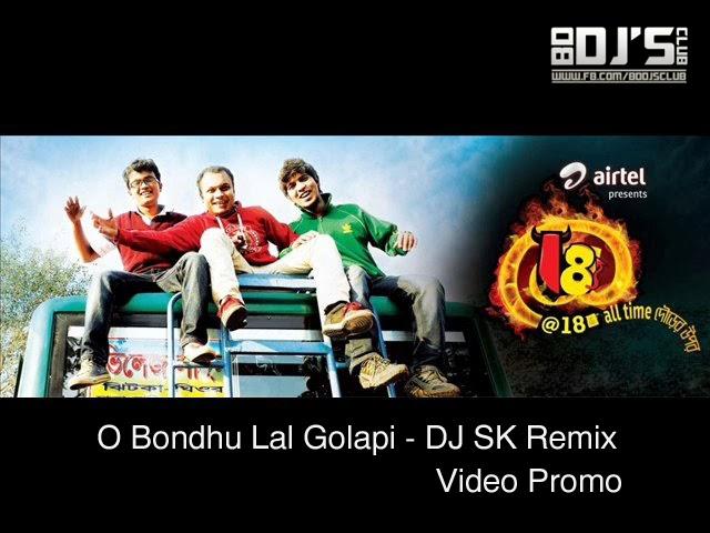 O Bondhu Lal Golapi - DJ SK Remix (Video Promo) | BD DJ's CLUB