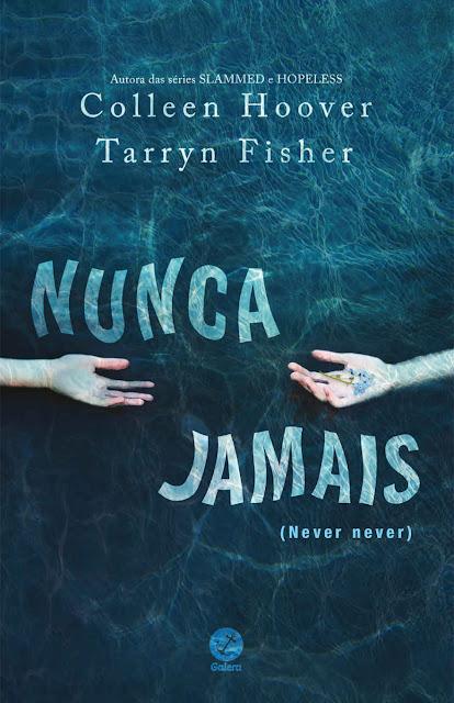 Nunca jamais Colleen Hoover, Tarryn Fisher