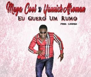 Maya Cool & Yannick Afroman - Eu Quero Um Rumo (Semba) [Download]