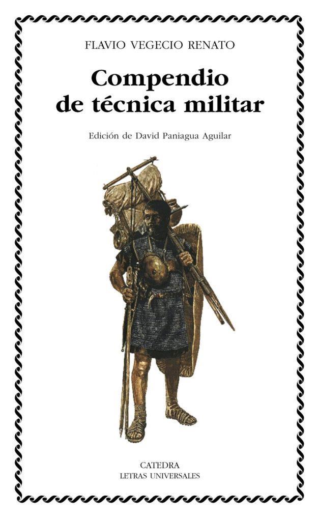 Compendio de técnica militar – Flavio Vegecio Renato