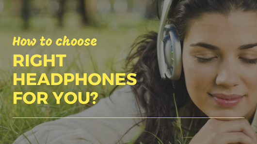 Important Things You Should Consider When Buying Earphones?