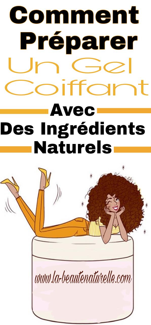 Comment préparer un gel coiffant avec des ingrédients naturels