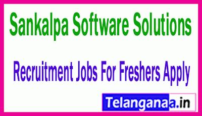 Sankalpa Software Solutions Recruitment Jobs For Freshers Apply