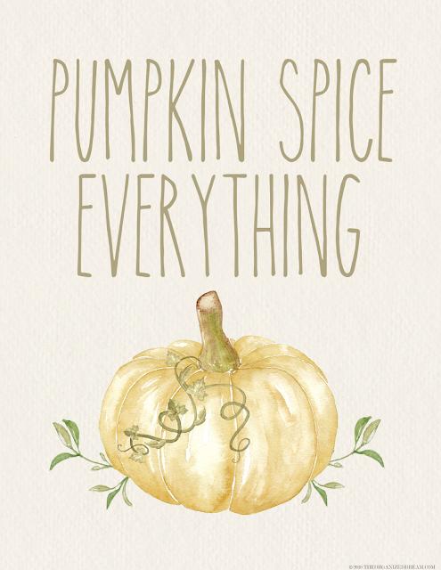 Free Pumpkin Spice Everything printable.
