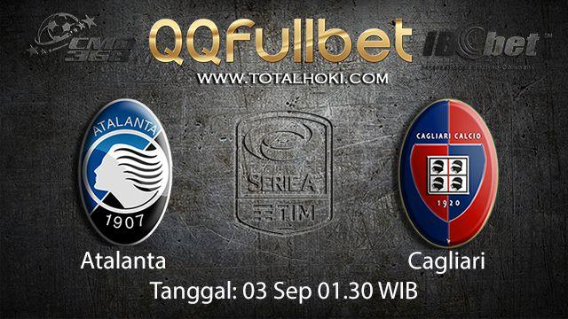 Prediksi Bola Jitu Atalanta vs Cagliari 3 September 2018 ( Italian Serie A )