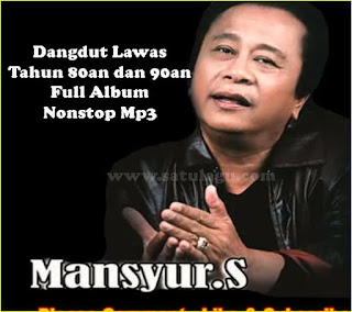 Lagu Mansyur S Full Album Mp3