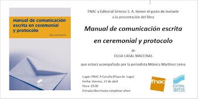 Manual de comunicación escrita en ceremonial  protocolo. Olga Casal