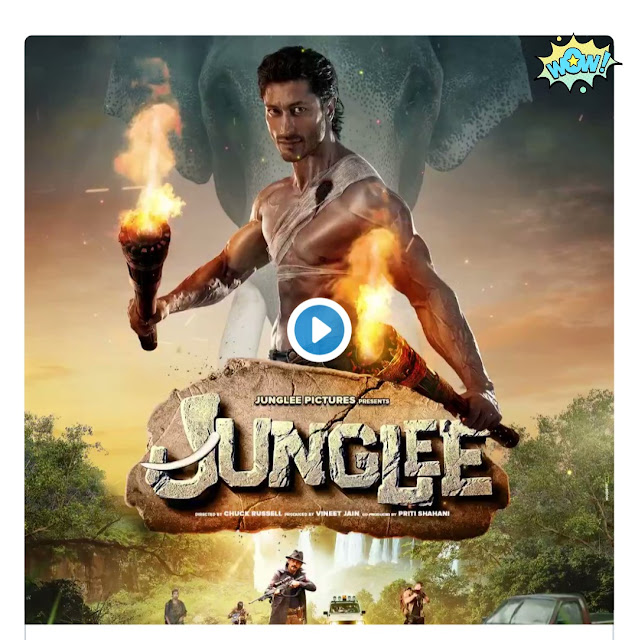 DOwnloud Vidhut Jamwal's film, 'Junglee'2019