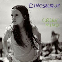 DINOSAUR JR - Green mind