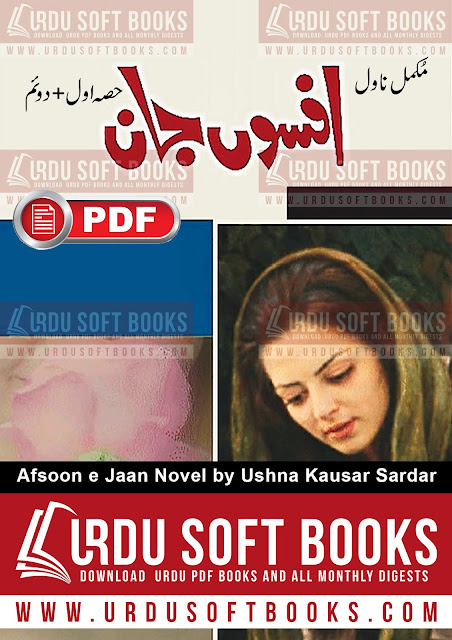Afsoon e Jaan Novel by Ushna Kausar Sardar