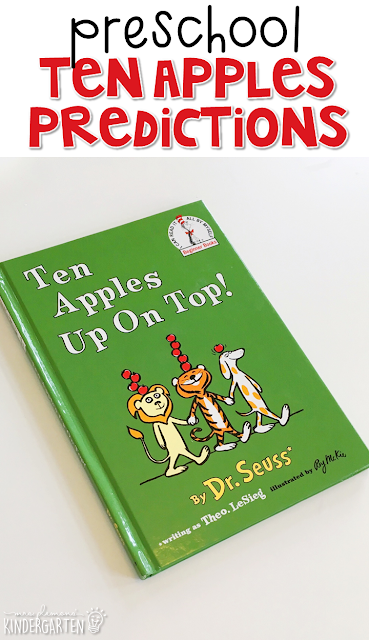 Make predictions with Ten Apples Up on Top. Great for tot school, preschool, or even kindergarten!