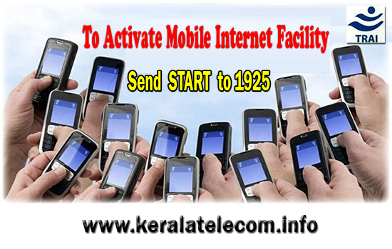 3G/2G Data Services will be barred for all BSNL Prepaid Mobile Customers from 01-09-2015, Send sms START to 1925 to Activate Mobile Internet Services on your number
