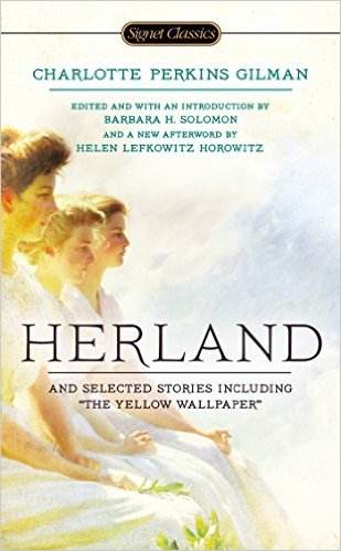 critique of herland I think that's what is so deeply, viscerally empowering about charlotte perkins gilman's 1915 novella herland, in which three swaggering male explorers discover a lost civilization populated entirely by women though it reads like a plucky sci-fi adventure serial, at herland's heart is an unapologetically feminist treatise.