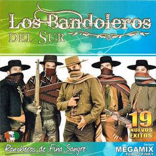 los bandoleros del sur rancheras de fina sangre