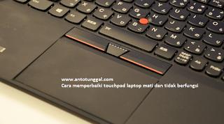 Solusi touchpad laptop error tidak berfungsi dan mati
