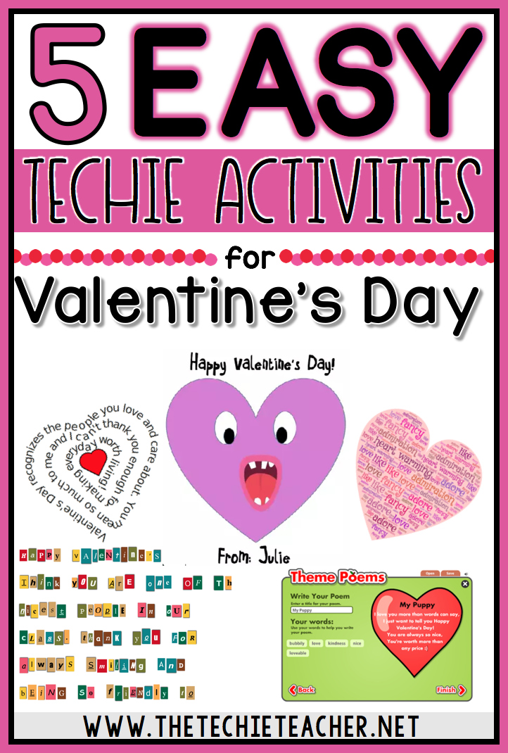 Valentine S Day Technology Integration Activities The Techie Teacher