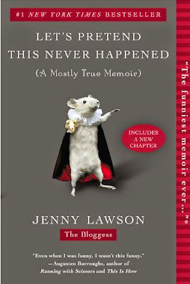 Let's Pretend This Never Happened by Jenny Lawson - book cover
