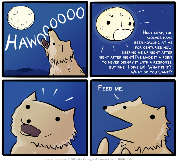 Buttersafe: Feed Me, wolf howling at moon