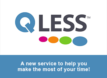 QLESS logo.  Text: A new service to help you make the most of your time.