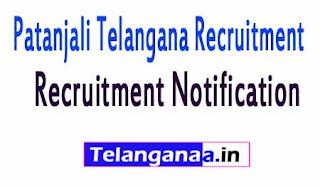 Patanjali Telangana Recruitment 2017 Online Apply