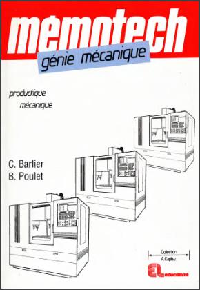 Livre : Génie mécanique, Productique mécanique - Mémotech