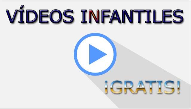 Vídeos gratis para niños - Vídeos infantiles - Musica infantil y ...
