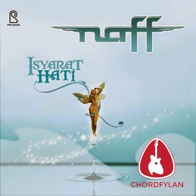 Lirik dan Chord Kunci Gitar Yang Baru - NAFF