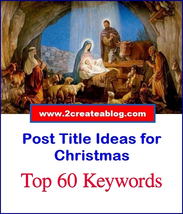 Post Title Ideas for Christmas - Event Blogging Success