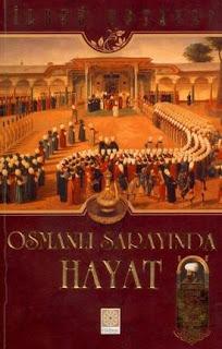 İlber Ortaylı - Osmanlı Sarayında Hayat