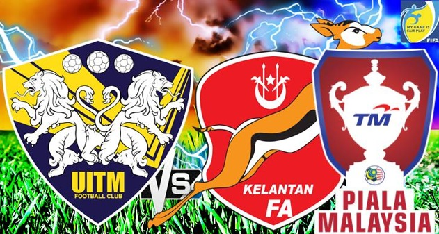 Live Streaming UiTM FC vs Kelantan 29.7.2017 Piala Malaysia