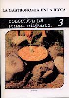 """Herce Garraleta, Francisco Javier y Ramírez Martínez, José Manuel, """"La gastronomía en La Rioja. Apuntes para una comprensión del tema a través del mito, la leyenda y la tradición"""""""