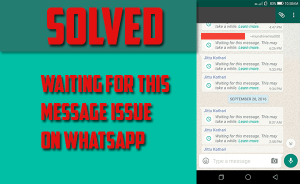 waiting for this message, WhatsApp Issue Solved