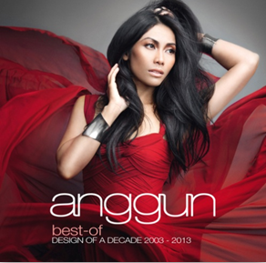Anggun: Best Of Design Of A Decade 2003 - 2013