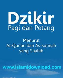 Bacaan Dzikir Pagi Dan Petang MP3 Sesuai Sunnah