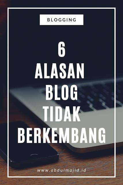 Blog Tidak Berkembang, Apa Alasannya?